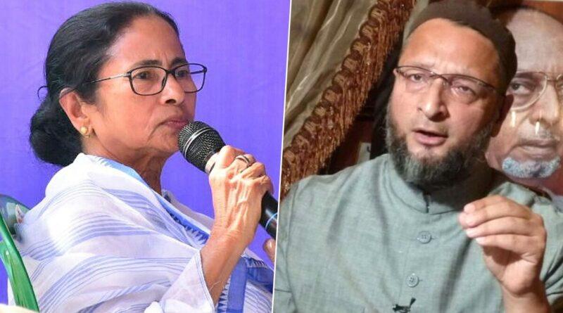 "Mamta Banerjee told AIMIM BJP's ""B"" team"